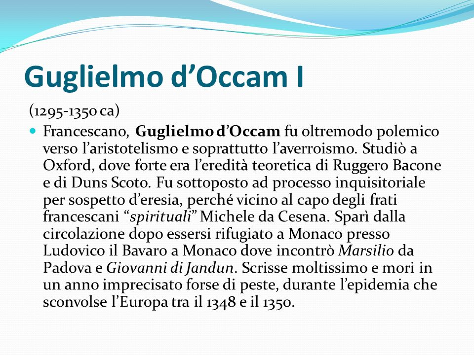 Guglielmo d'Occam I (1295-1350 ca)