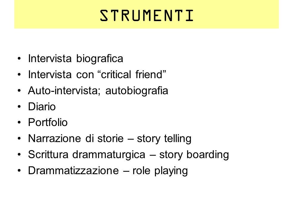 STRUMENTI Intervista biografica Intervista con critical friend