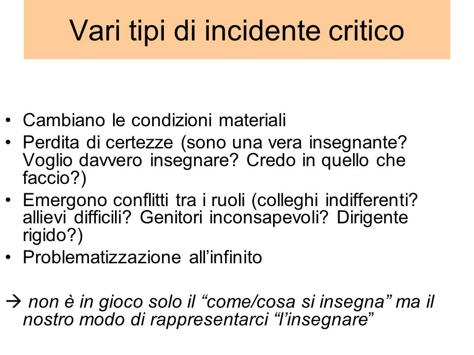 Vari tipi di incidente critico