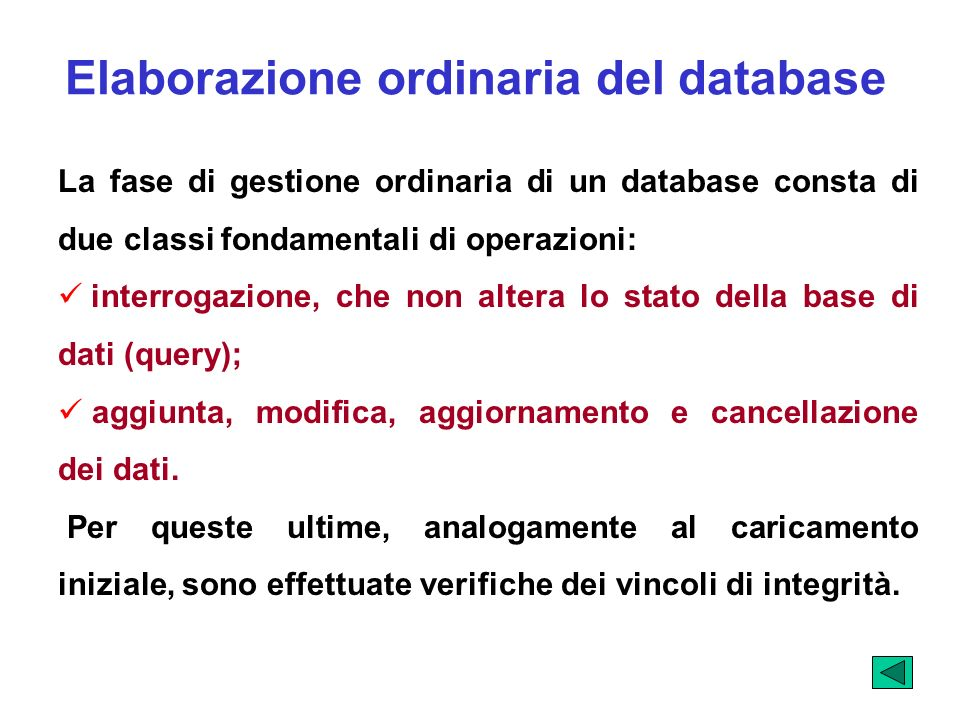 Elaborazione ordinaria del database