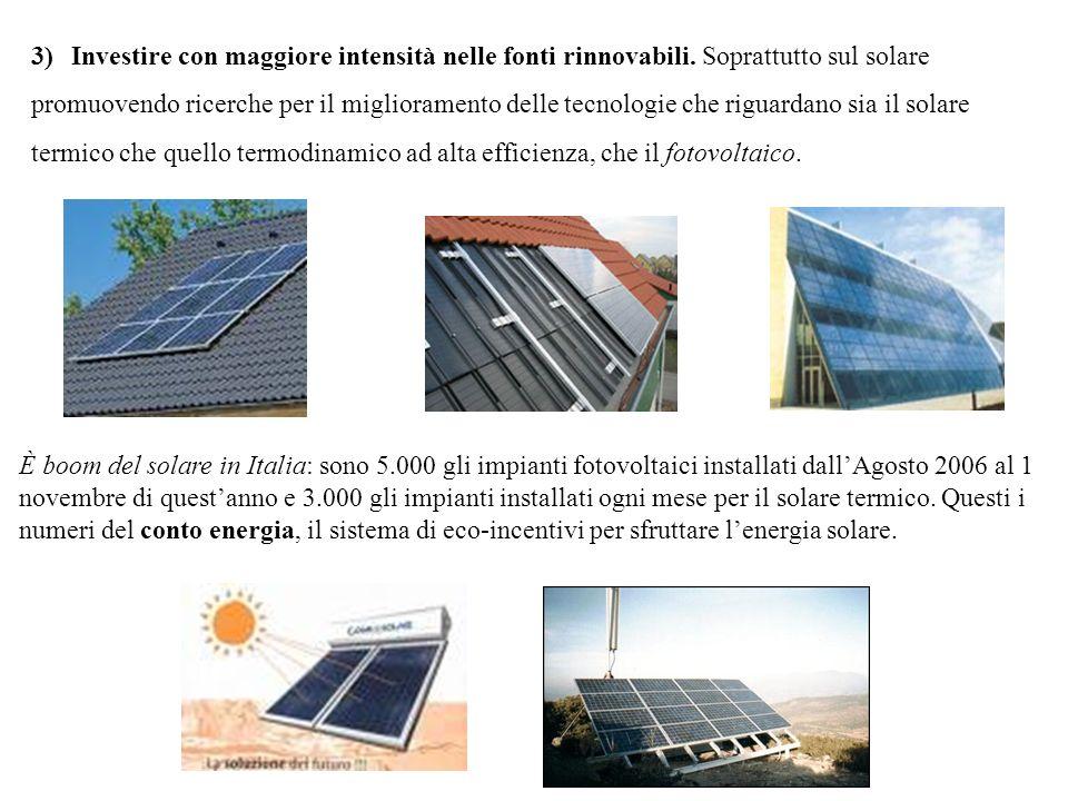 Investire con maggiore intensità nelle fonti rinnovabili