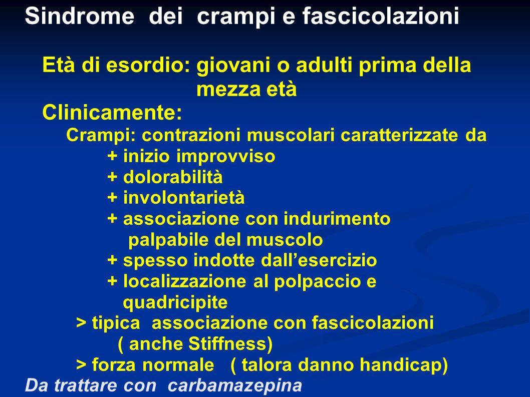 Sindrome dei crampi e fascicolazioni