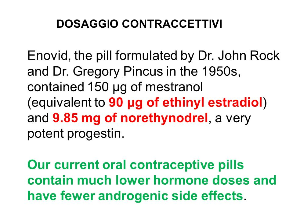 Our current oral contraceptive pills