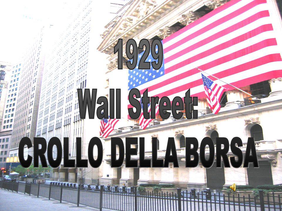 1929 Wall Street: CROLLO DELLA BORSA