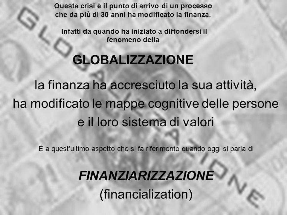 GLOBALIZZAZIONE FINANZIARIZZAZIONE