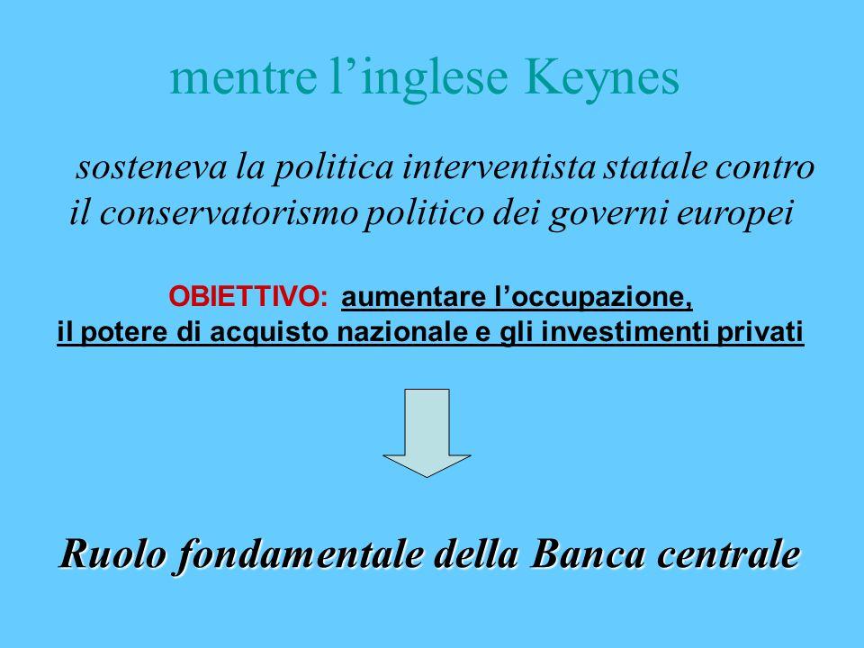 mentre l'inglese Keynes