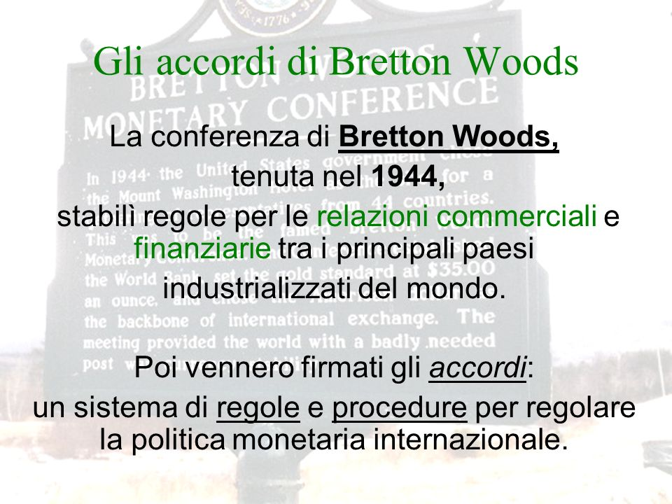 Gli accordi di Bretton Woods
