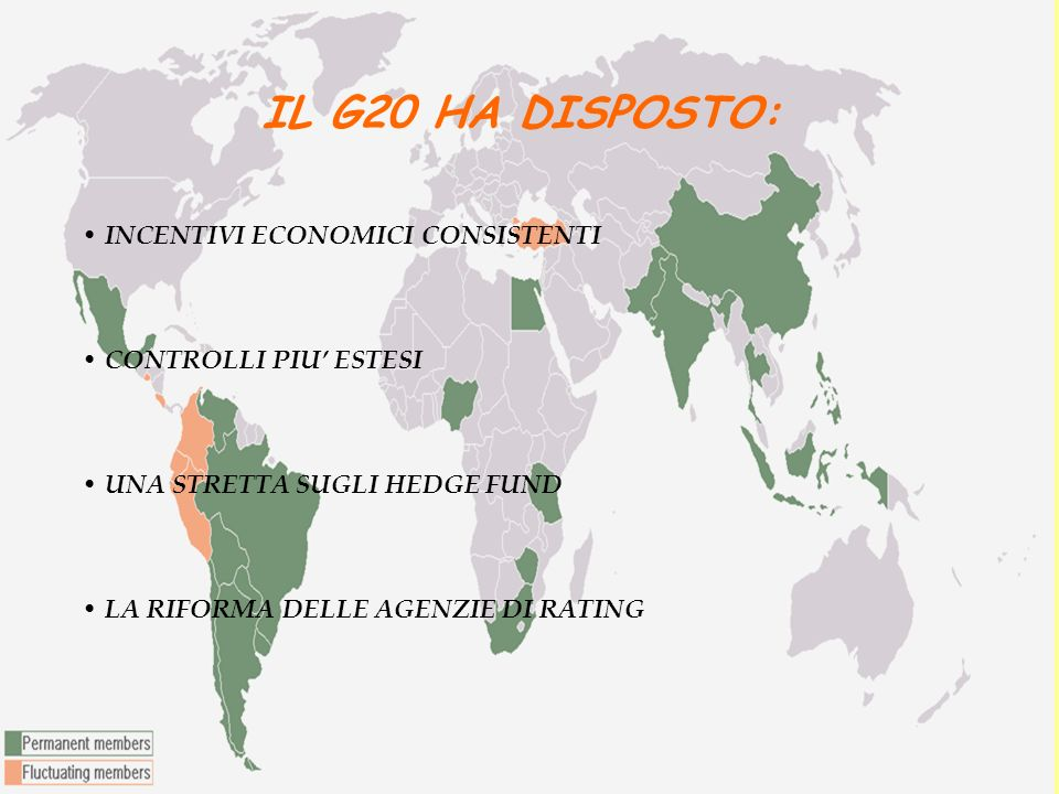 IL G20 HA DISPOSTO: INCENTIVI ECONOMICI CONSISTENTI