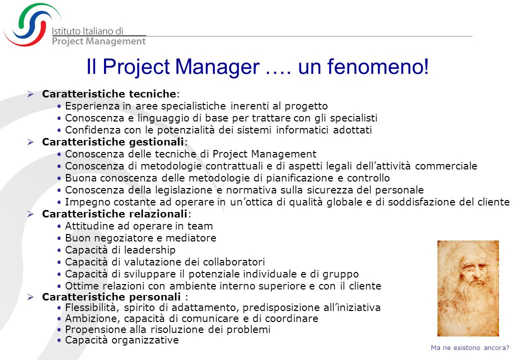 Il Project Manager …. un fenomeno!