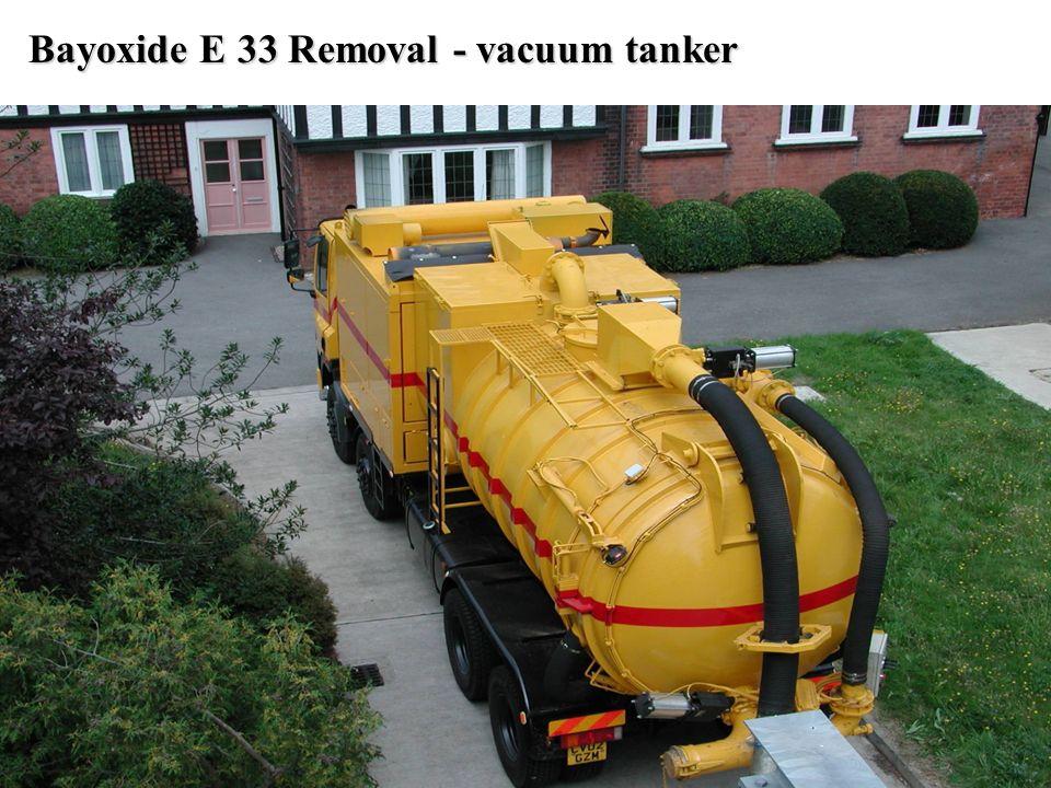 Bayoxide E 33 Removal - vacuum tanker