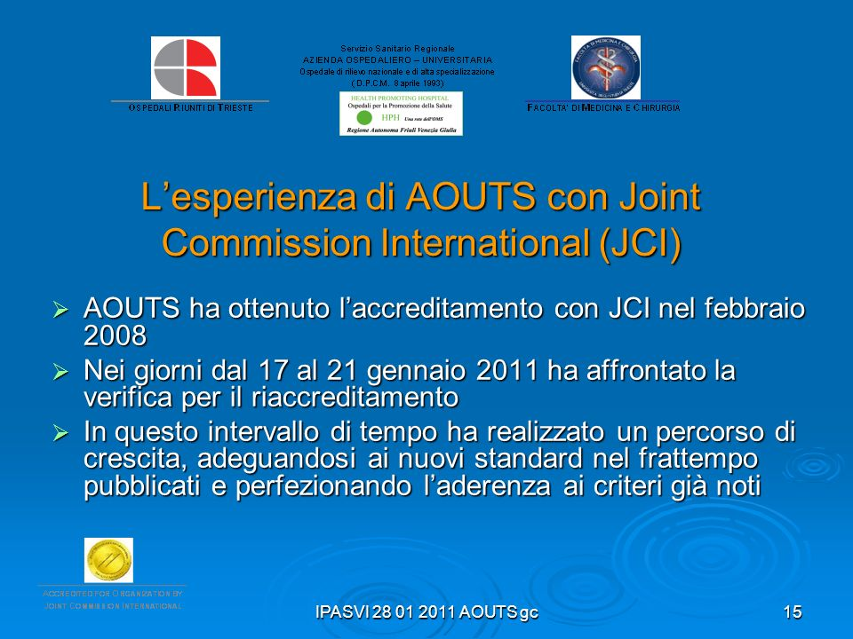 L'esperienza di AOUTS con Joint Commission International (JCI)