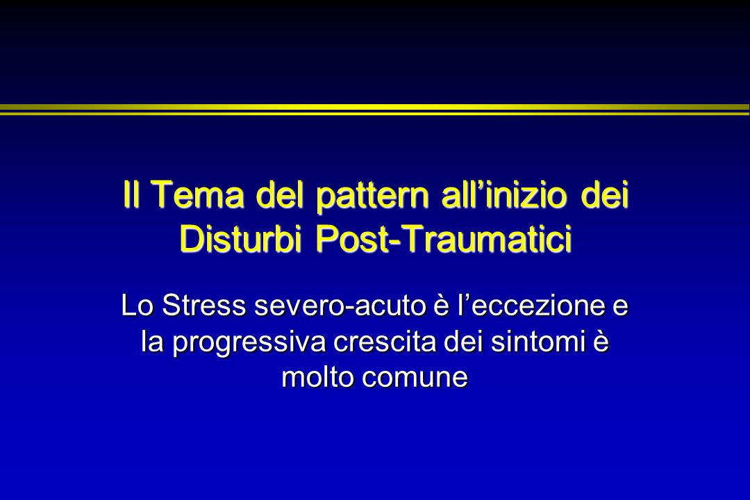 Il Tema del pattern all'inizio dei Disturbi Post-Traumatici