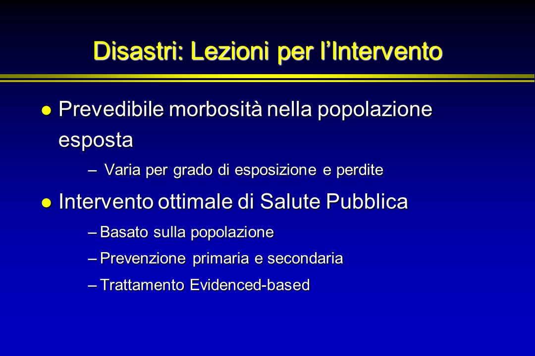 Disastri: Lezioni per l'Intervento