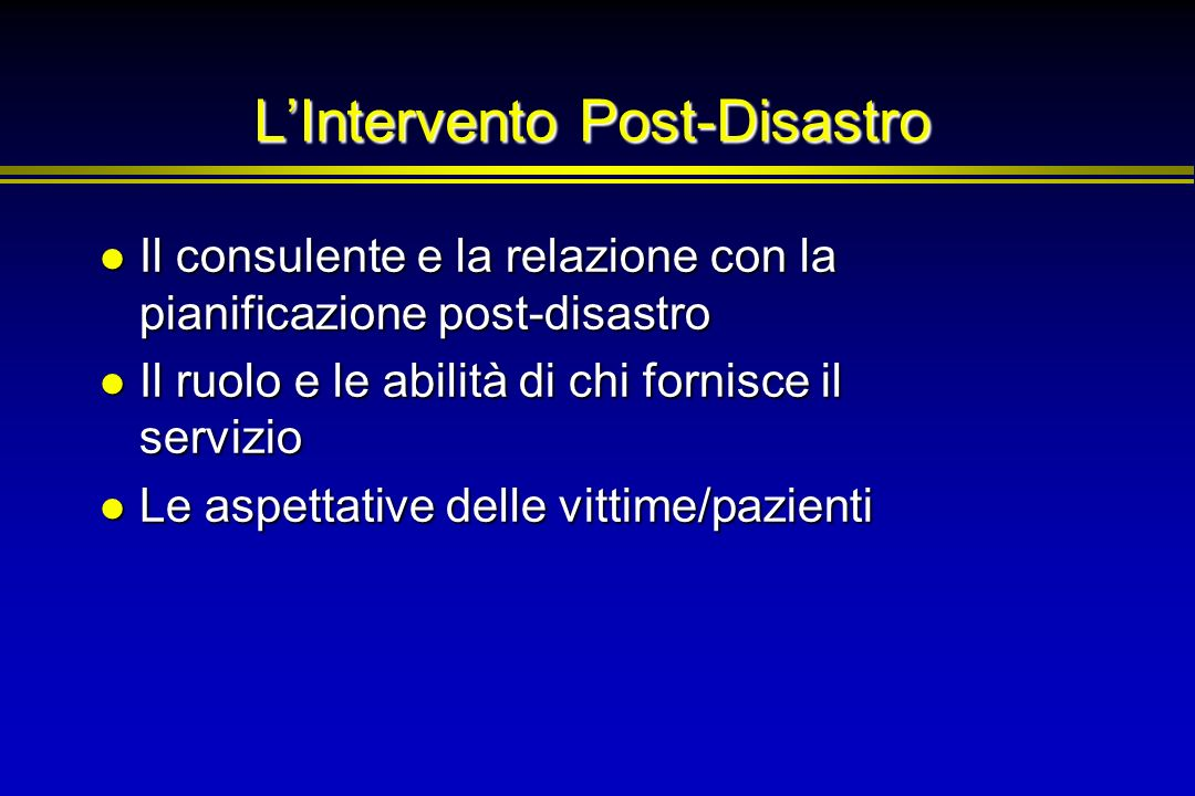 L'Intervento Post-Disastro