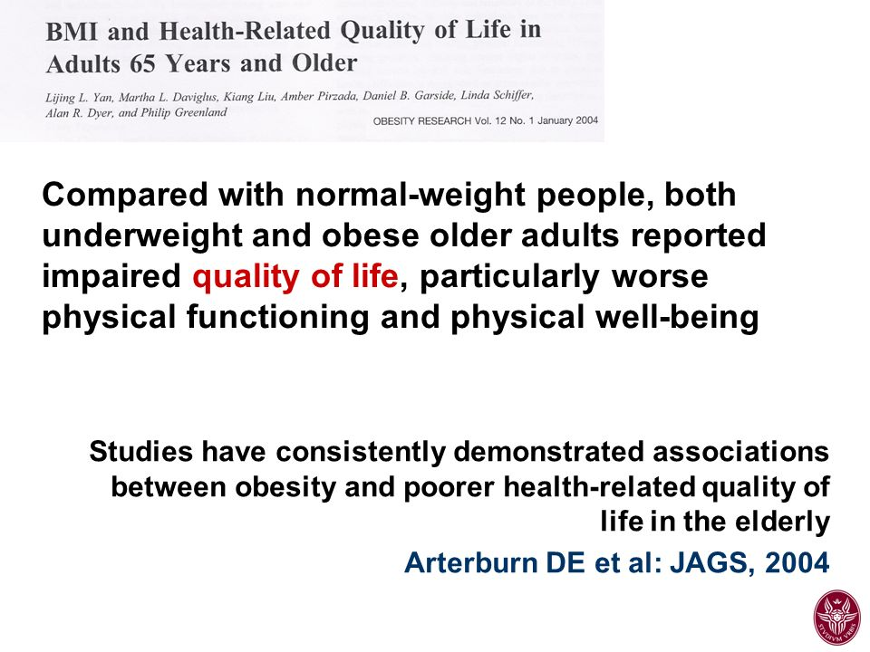 Compared with normal-weight people, both underweight and obese older adults reported impaired quality of life, particularly worse physical functioning and physical well-being