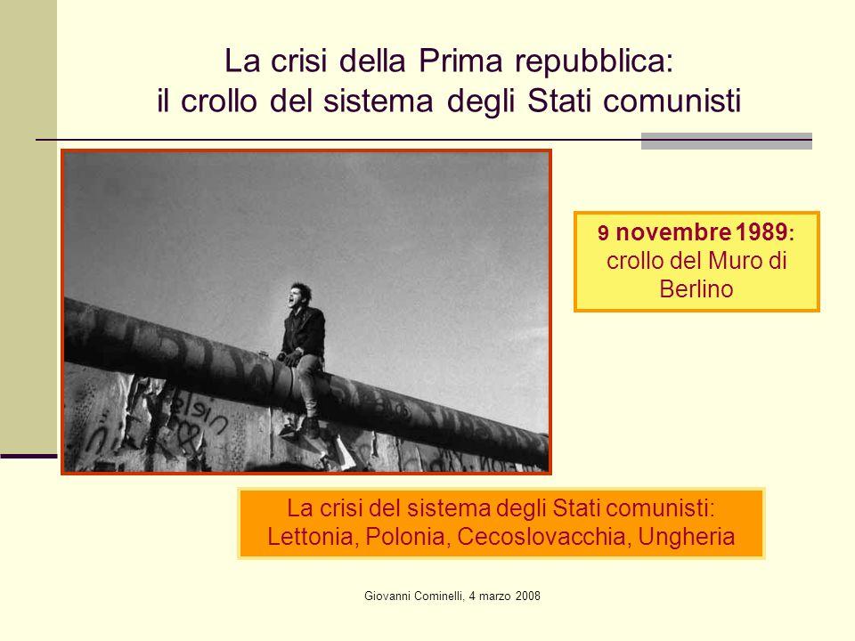 La crisi della Prima repubblica: il crollo del sistema degli Stati comunisti