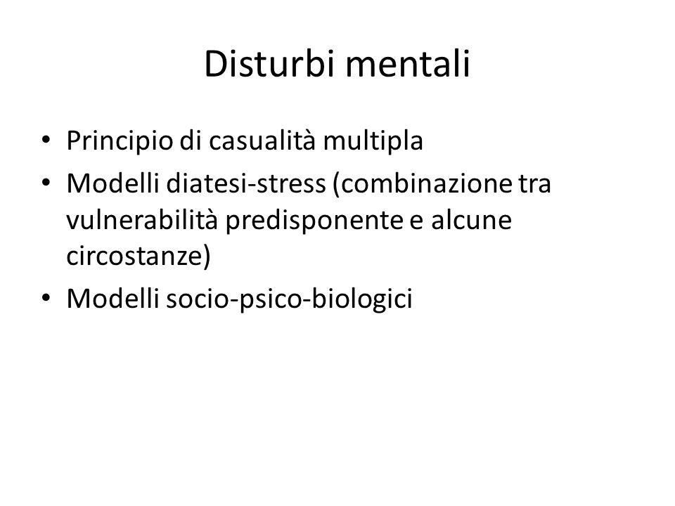 Disturbi mentali Principio di casualità multipla