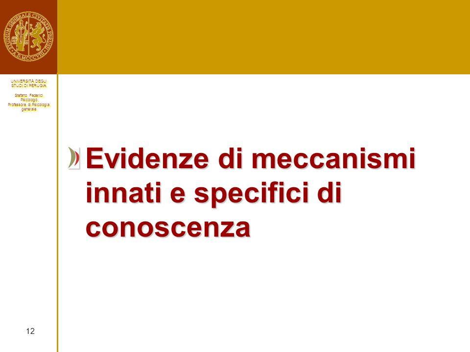Evidenze di meccanismi innati e specifici di conoscenza