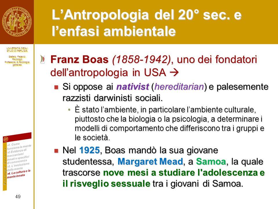 L'Antropologia del 20° sec. e l'enfasi ambientale