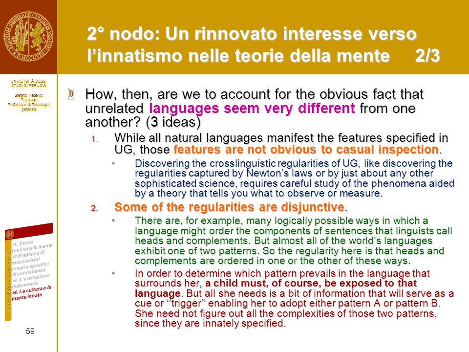 2° nodo: Un rinnovato interesse verso l'innatismo nelle teorie della mente 2/3