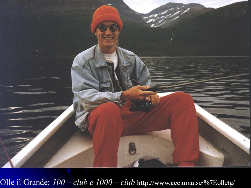 Olle il Grande: 100 – club e 1000 – club http://www. acc. umu