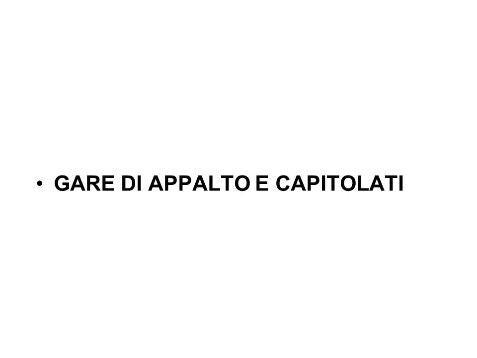 FORMA DELLE GARE D'APPALTO (DL 358/92, DL 157/95)
