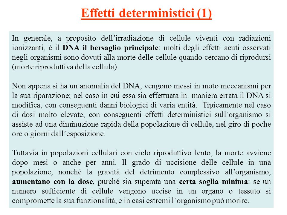 Effetti deterministici (1)