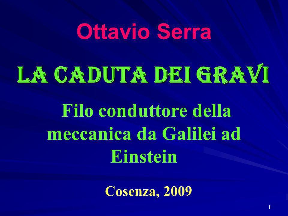 Filo conduttore della meccanica da Galilei ad Einstein
