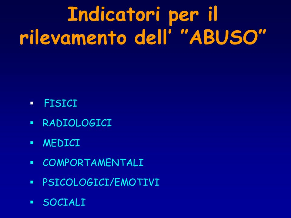 Indicatori per il rilevamento dell' ABUSO