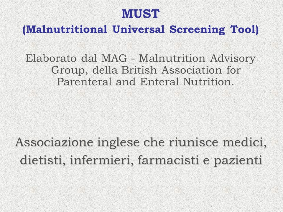 (Malnutritional Universal Screening Tool)