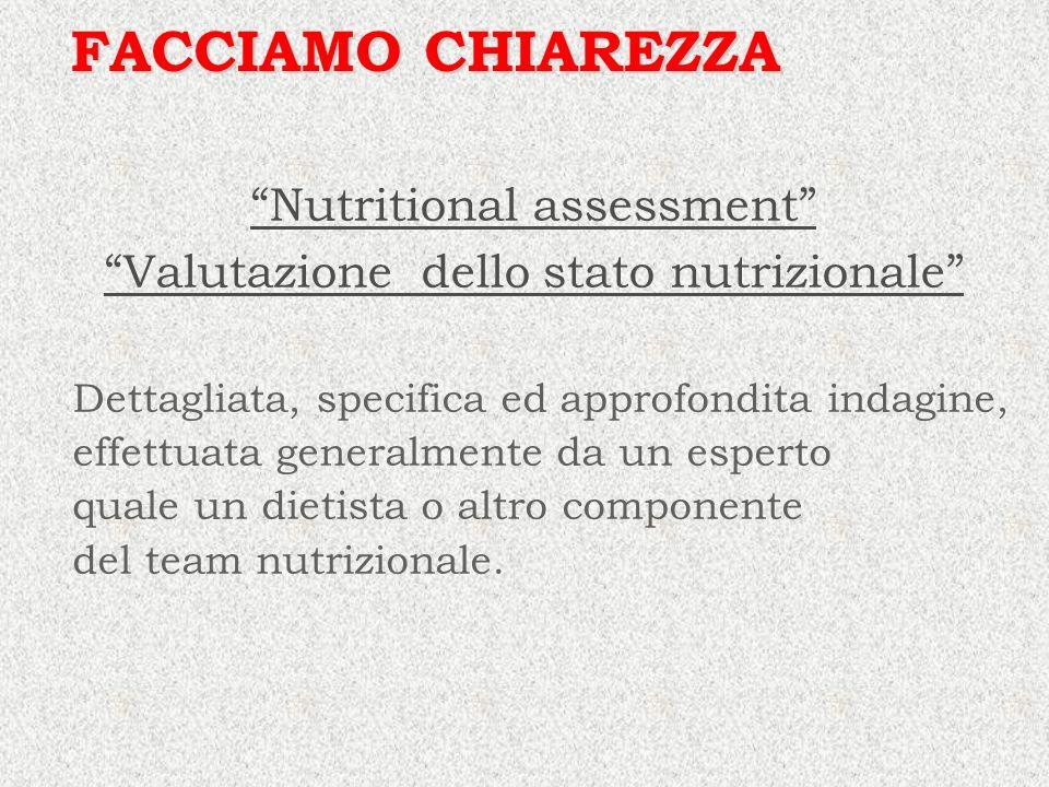 FACCIAMO CHIAREZZA Nutritional assessment