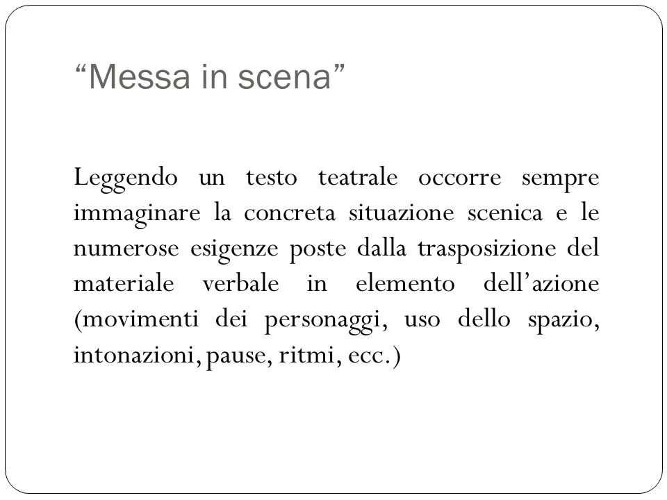 Messa in scena