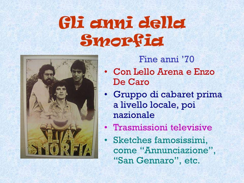 Gli anni della Smorfia Fine anni '70 Con Lello Arena e Enzo De Caro