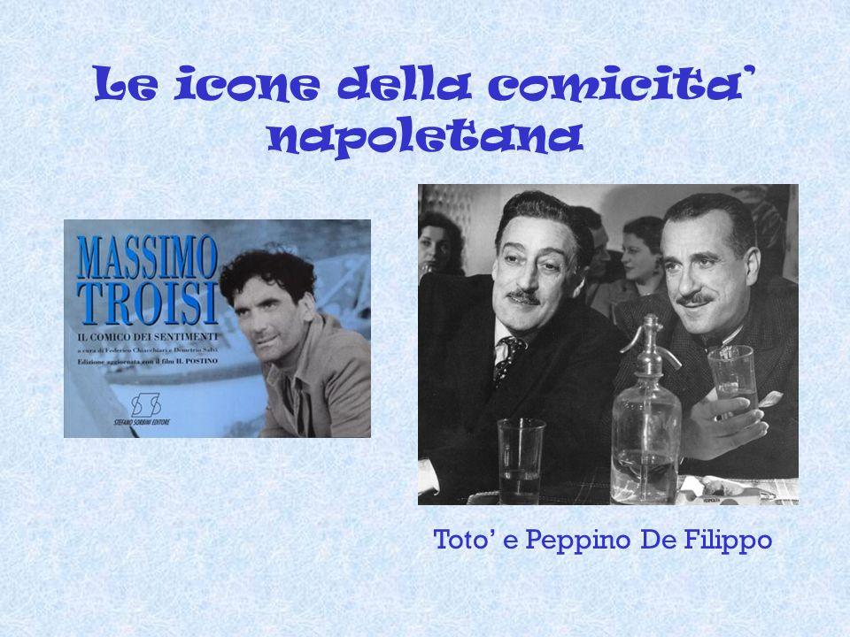 Le icone della comicita' napoletana