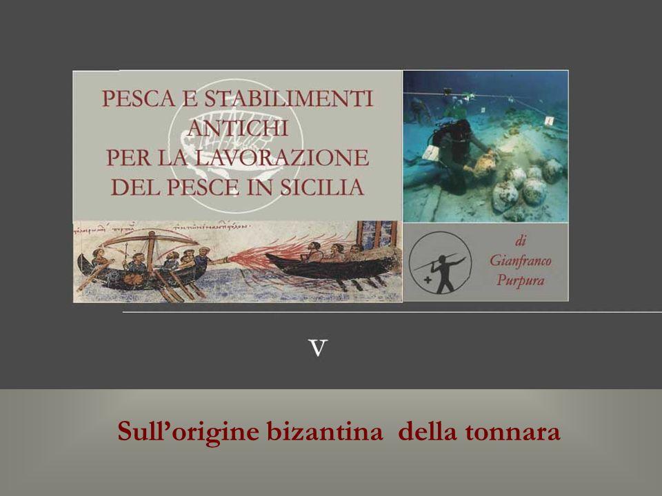 Sull'origine bizantina della tonnara