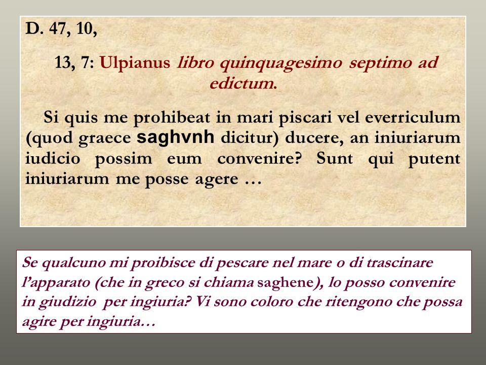 13, 7: Ulpianus libro quinquagesimo septimo ad edictum.
