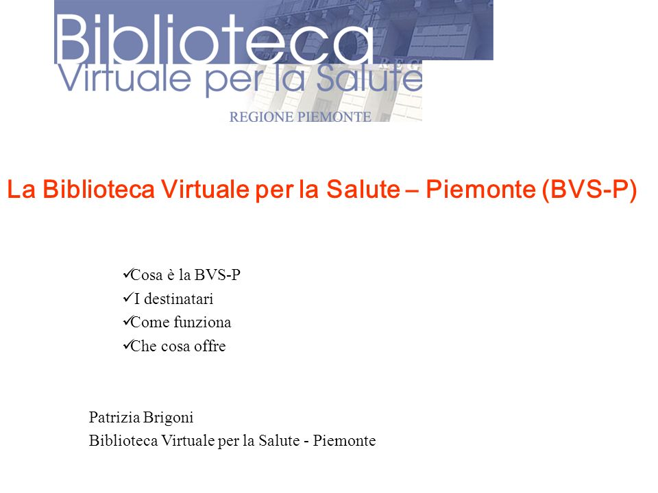 La Biblioteca Virtuale per la Salute – Piemonte (BVS-P)