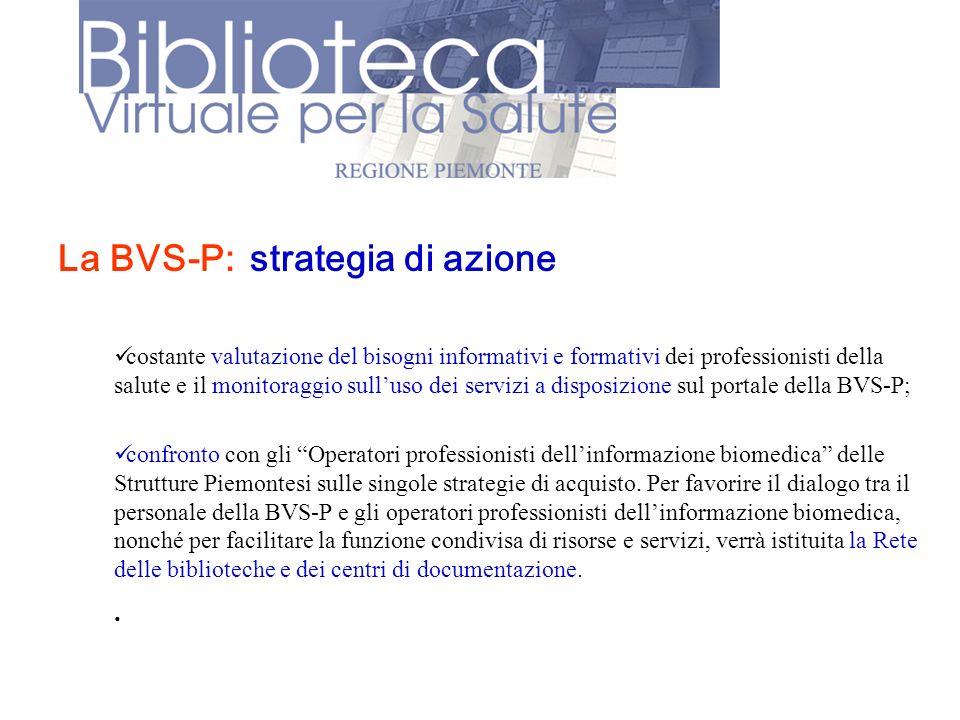 La BVS-P: strategia di azione