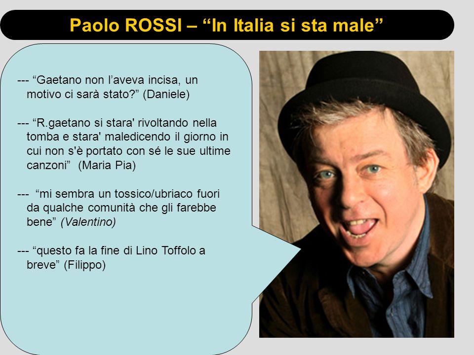 Paolo ROSSI – In Italia si sta male