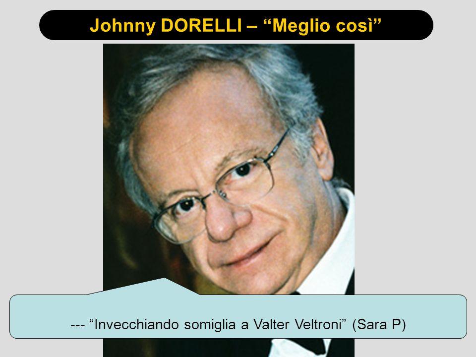 Johnny DORELLI – Meglio così