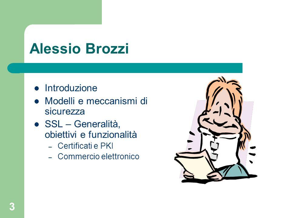 Alessio Brozzi Introduzione Modelli e meccanismi di sicurezza
