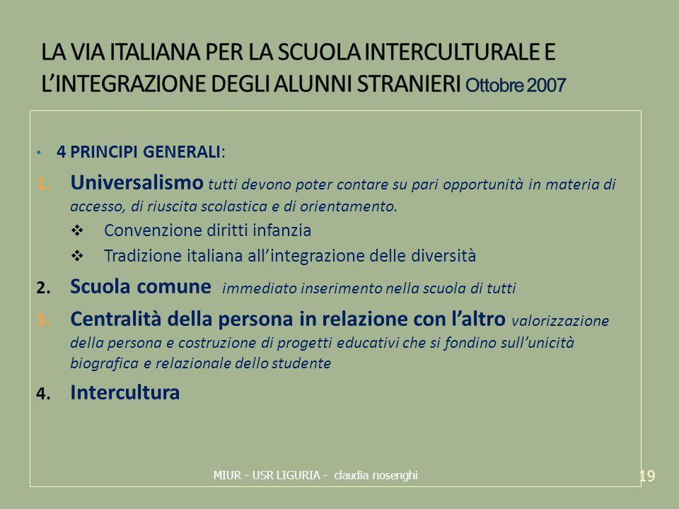 LA VIA ITALIANA PER LA SCUOLA INTERCULTURALE E L'INTEGRAZIONE DEGLI ALUNNI STRANIERI Ottobre 2007