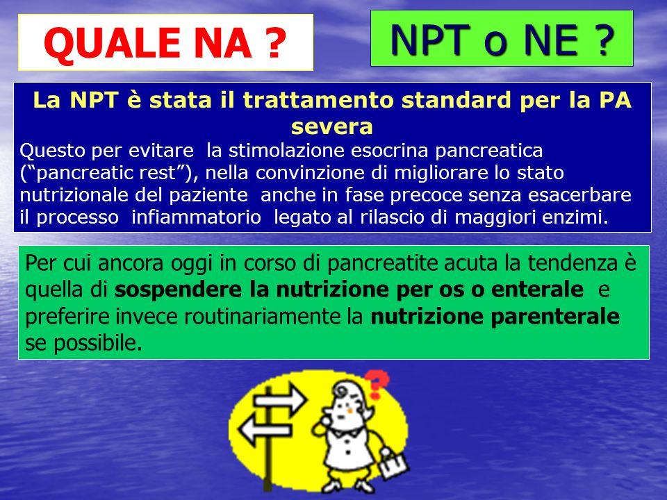 La NPT è stata il trattamento standard per la PA severa