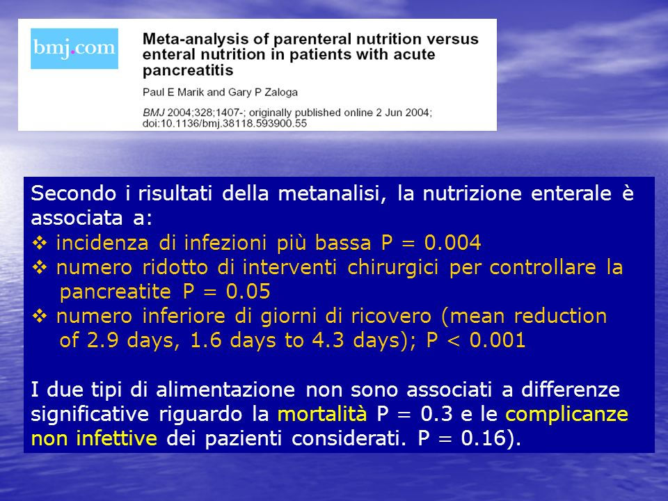 Secondo i risultati della metanalisi, la nutrizione enterale è associata a: