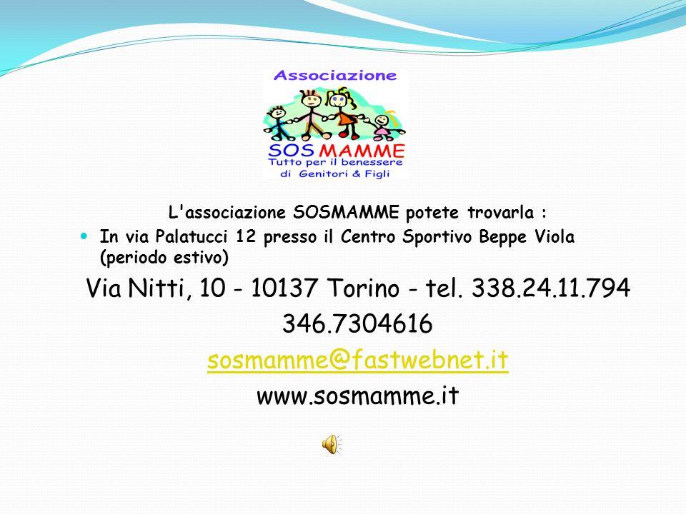 L associazione SOSMAMME potete trovarla :