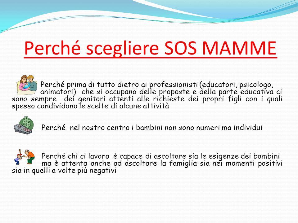 Perché scegliere SOS MAMME