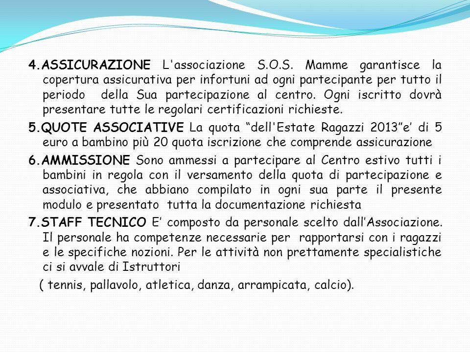 4. ASSICURAZIONE L associazione S. O. S