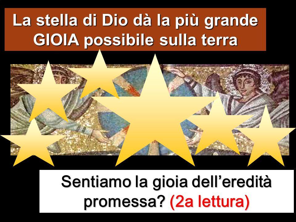La stella di Dio dà la più grande GIOIA possibile sulla terra