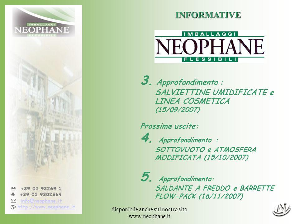disponibile anche sul nostro sito www.neophane.it