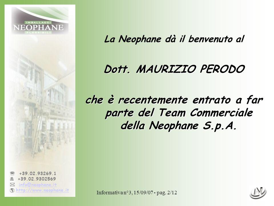 La Neophane dà il benvenuto al
